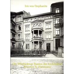 Iris von Stephanitz, Die Wiesbadener Bauten der Architekten Kreizner & Hatzmann (2002)