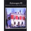 Mattiaca, Zeitzeugen III. Wiesbadener Häuser erzählen ihre Geschichte (2000)