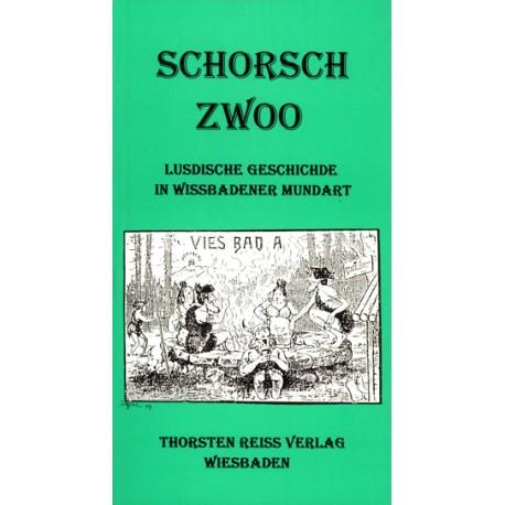 Günther Leicher, Schorsch zwoo. Lusdische Geschichde in Wissbadener Mundart. Loßt mich doch aach emoo was sache ... (1997)