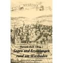 Thorsten Reiß (Hrsg.), Sagen und Erzählungen rund um Wiesbaden (2014), ebook