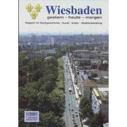 Wiesbaden. Gestern, Heute, Morgen. Heft 1/2001