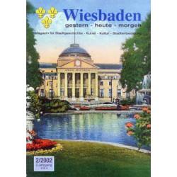 Wiesbaden. Gestern, Heute, Morgen. Heft 2/2002