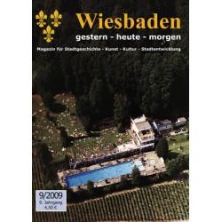 Wiesbaden. Gestern, Heute, Morgen. Heft 9/2009