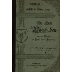 C. Spielmann, Die Stadt Wiesbaden und ihre Bewohner zu Anfang unseres Jahrhunderts (1897)