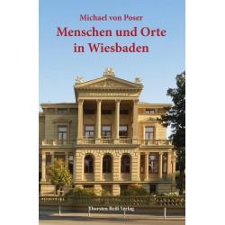Michael von Poser, Menschen und Orte in Wiesbaden (2014)