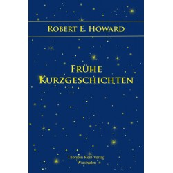 Robert E. Howard, Frühe Kurzgeschichten (2014), ebook