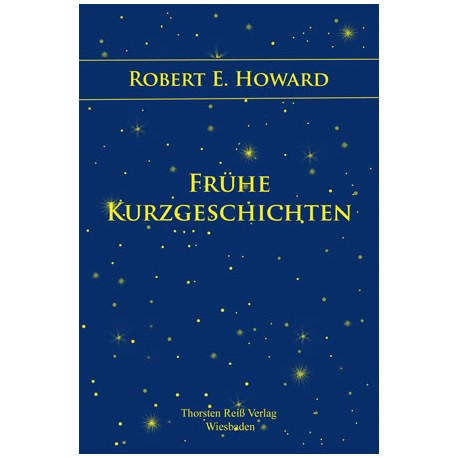 Robert E. Howard, Frühe Kurzgeschichten