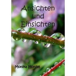 Monika Monzel, Ansichten und Einsichten