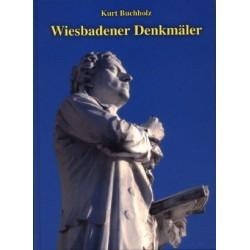 Kurt Buchholz, Wiesbadener Denkmäler (2004)